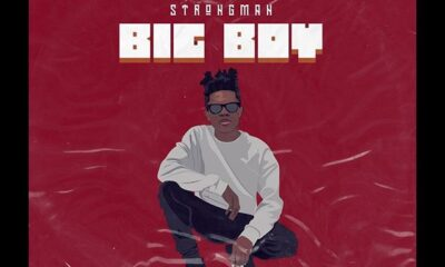 Strongman - Big Boy (Prod by Tubhani Musik)