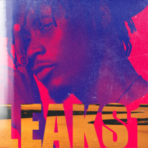 E.L - Leaks 1 (Full EP)
