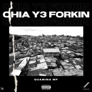Quamina MP - Ohia Y3 Forkin (Prod by Yung D3mz)