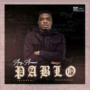 Amg Armani - Pablo (Prod by Snowwie)