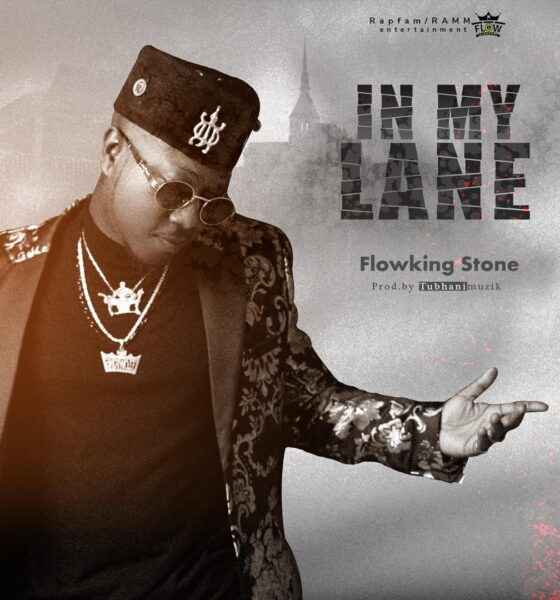 Flowking Stone - In My Lane (Prod by Tubhani Musik)