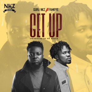 Guru - Get Up ft. Fameye (Prod by KC Beatz)