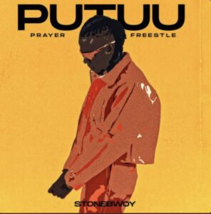 Stonebwoy - Putuu Freestyle (Pray)