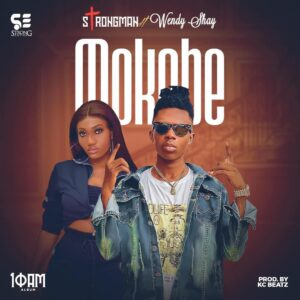 Strongman - Mokobe ft. Wendy Shay