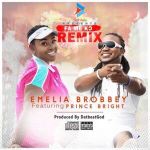 Emelia Brobbey - Fa Me Ko (Remix) ft. Prince Bright