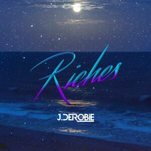 J Derobie - Riches (Prod by MOG Beatz)