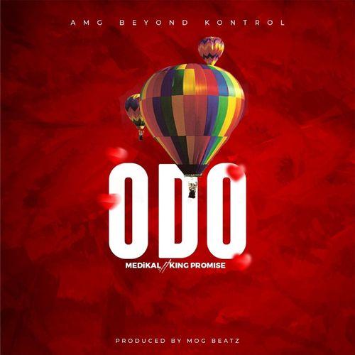 Medikal - Odo ft. King Promise