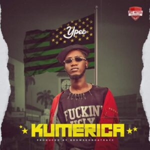 Ypee - Kumerica (Prod by Browse0nDaTracc)