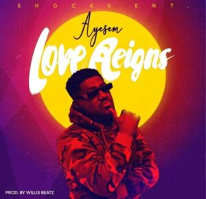 Ayesem - Love Reigns